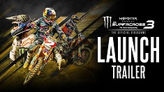 Monster Energy Supercross 3: The Official Video Game - Launch Trailer