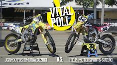 Vital MX Poll: JGRMX/Yoshimura/Suzuki vs. H.E.P Motorsports Suzuki