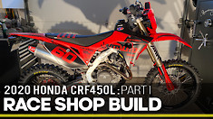 Race Shop Build: 2020 Honda CRF450L Part I