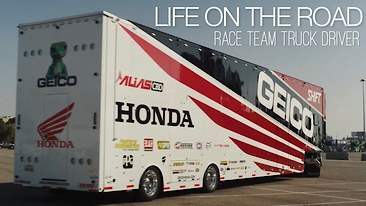 Life on the Road - GEICO Honda Race Team's Truck Driver