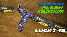 Supercross Flashback: Lucky 13