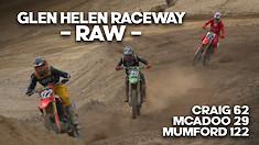 RAW Glen Helen Raceway: McAdoo, Mumford, Craig