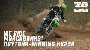 We Ride Marchbanks' Daytona-Winning KX250