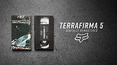 Terrafirma 5 - Digitally Remastered