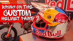 Bring On The Custom Helmet Paint, Part 2