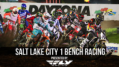 Salt Lake City 1 Supercross - Qualifying Bench Racing