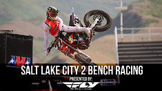 Salt Lake City 2 SX - Night Show Bench Racing
