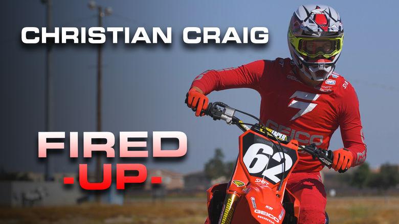 FIRED UP | Christian Craig