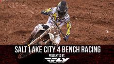 Salt Lake City 4 Supercross - Night Show Bench Racing