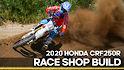 Race Shop Build: 2020 Honda CRF250R