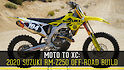 Moto to XC: 2020 Suzuki RM-Z250 Off-Road Build