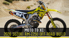Moto to XC: 2020 Suzuki RM-Z250 Off-Road Build
