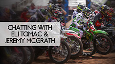 Chatting with Eli Tomac and Jeremy McGrath