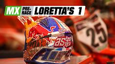 MX Pre-Race: Loretta's 1