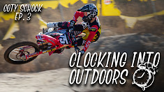 Clocking Into Outdoors | Coty Schock Ep.3