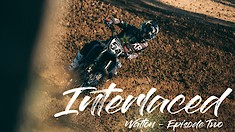 Interlaced: Episode 2