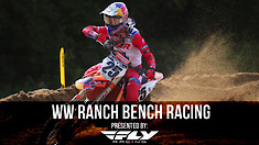 Bench Racing: WW Ranch National
