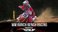 Bench Racing: WW Ranch National