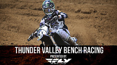 Bench Racing: Thunder Valley National