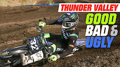 Good, Bad, 'n Ugly: Thunder Valley