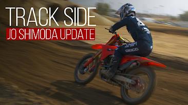 Track Side | Jo Shimoda Update
