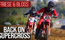 Back On Supercross ft. Vince Friese & Benny Bloss