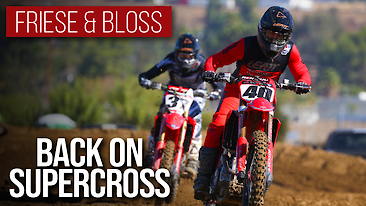 Back On Supercross ft. Friese & Bloss