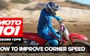 MOTO 101: How To Improve Corner Speed