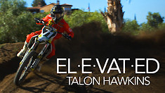 ELEVATED - Talon Hawkins