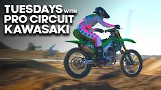 Tuesdays With Pro Circuit Kawasaki