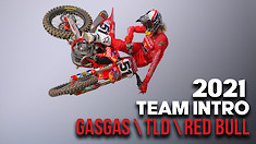 2021 TLD/Red Bull/GASGAS Team Intro