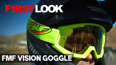 First Look: FMF Vision Goggle