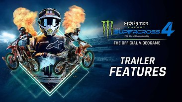 Monster Energy Supercross 4: The Video Game - Features Trailer