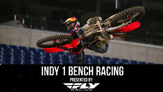 Bench Racing: Indianapolis 1 Supercross