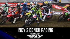 Bench Racing: Indianapolis 2 Supercross