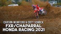 FXR/Chaparral Honda 2021 with Coty Schock & Carson Mumford