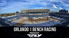 Bench Racing: Orlando 1 Supercross
