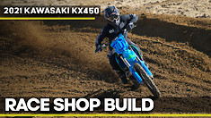 Race Shop Build: 2021 Kawasaki KX450