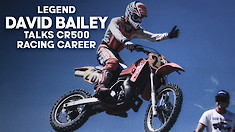 David Bailey Talks USGP CR500 Racing Career