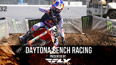 Bench Racing: Daytona Supercross