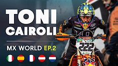 MX World: Episode 2 - The KTM Diaries | Antonio Cairoli
