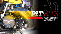 Pit Bits: 2021 Two Stroke Nationals