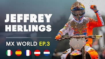 MX World: Episode 3 - The KTM Diaries | Jeffrey Herlings