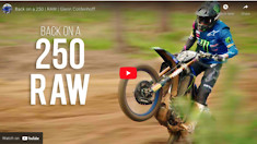 Back on a 250 | RAW | Glenn Coldenhoff