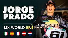 MX World: Episode 4 - The KTM Diaries | Jorge Prado
