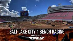 Bench Racing: Salt Lake City 1 Supercross