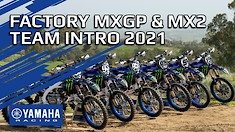 2021 Monster Energy Yamaha MXGP & MX2 Team Intro
