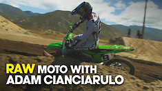 RAW Moto With Adam Cianciarulo