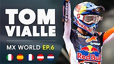 MX World: Episode 6 - The KTM Diaries | Tom Vialle