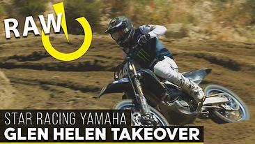 RAW | Glen Helen Takeover ft. Star Racing Yamaha